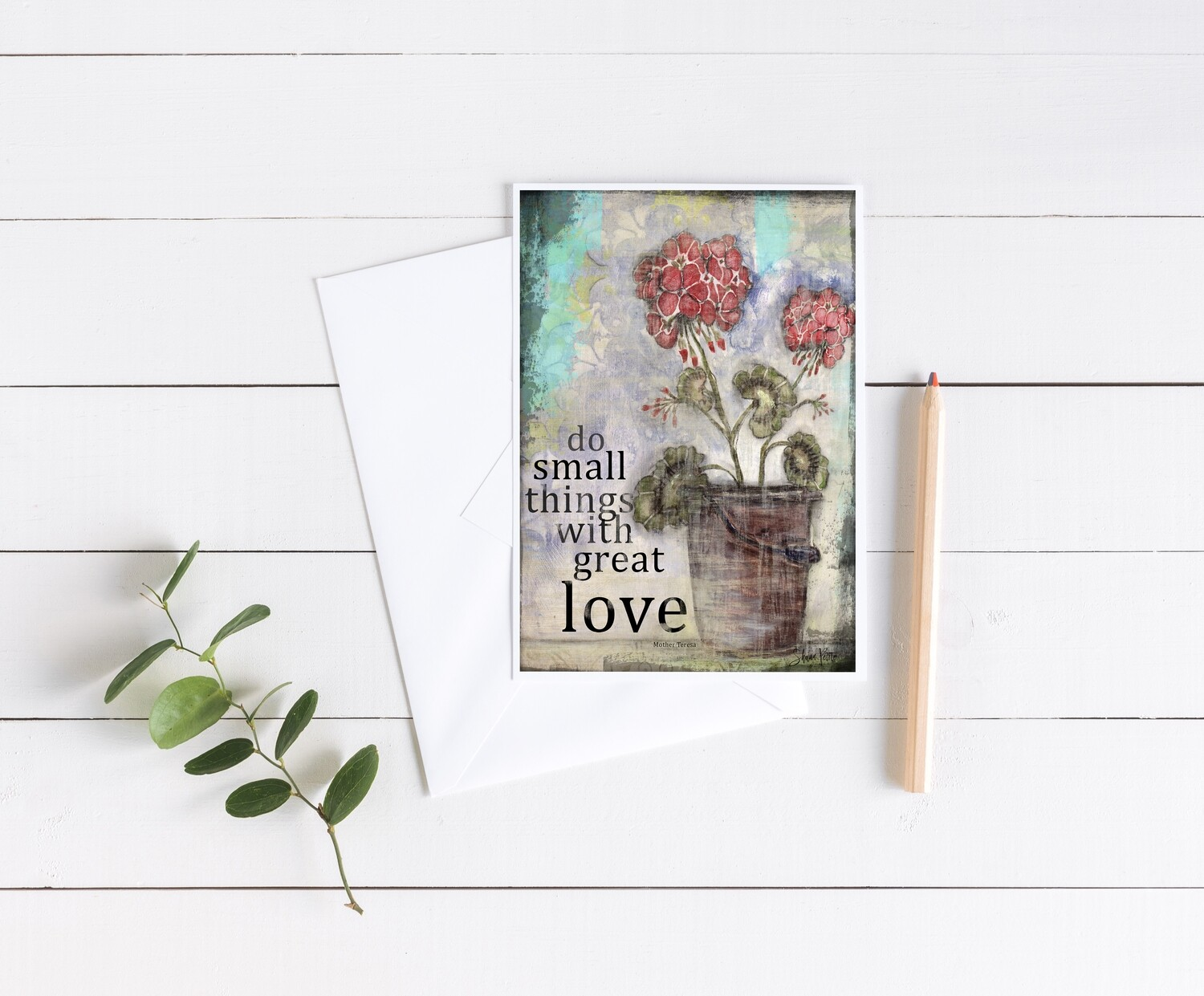 """Do small things with great Love"" 5x7 card"