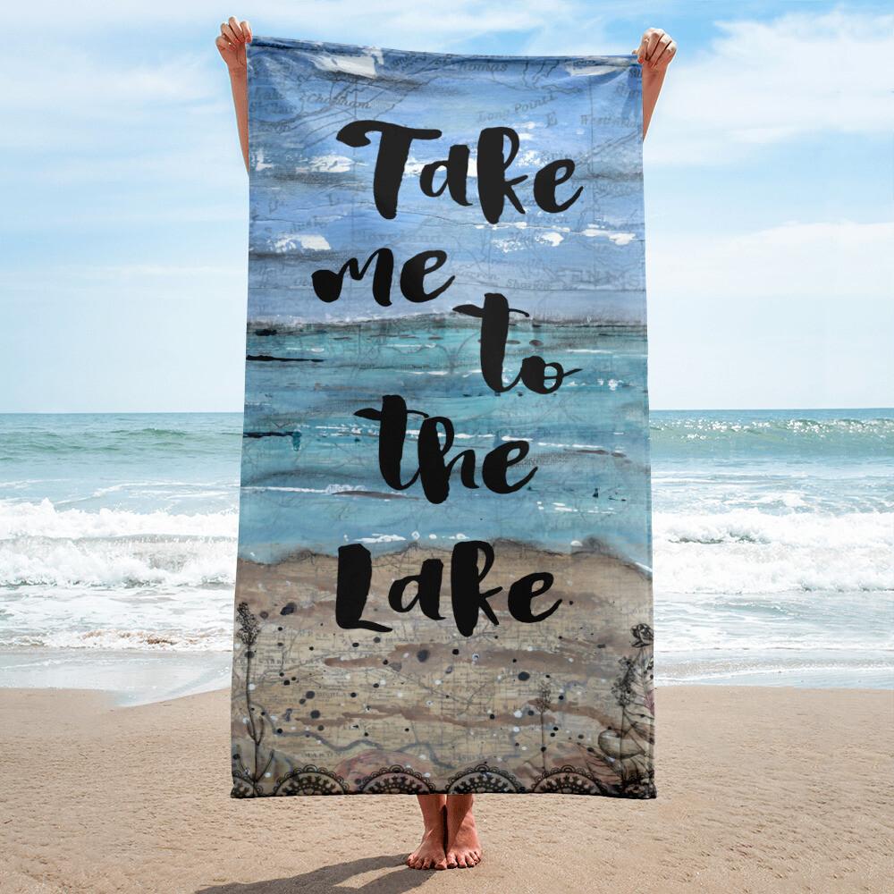 Take me to the Lake Towel