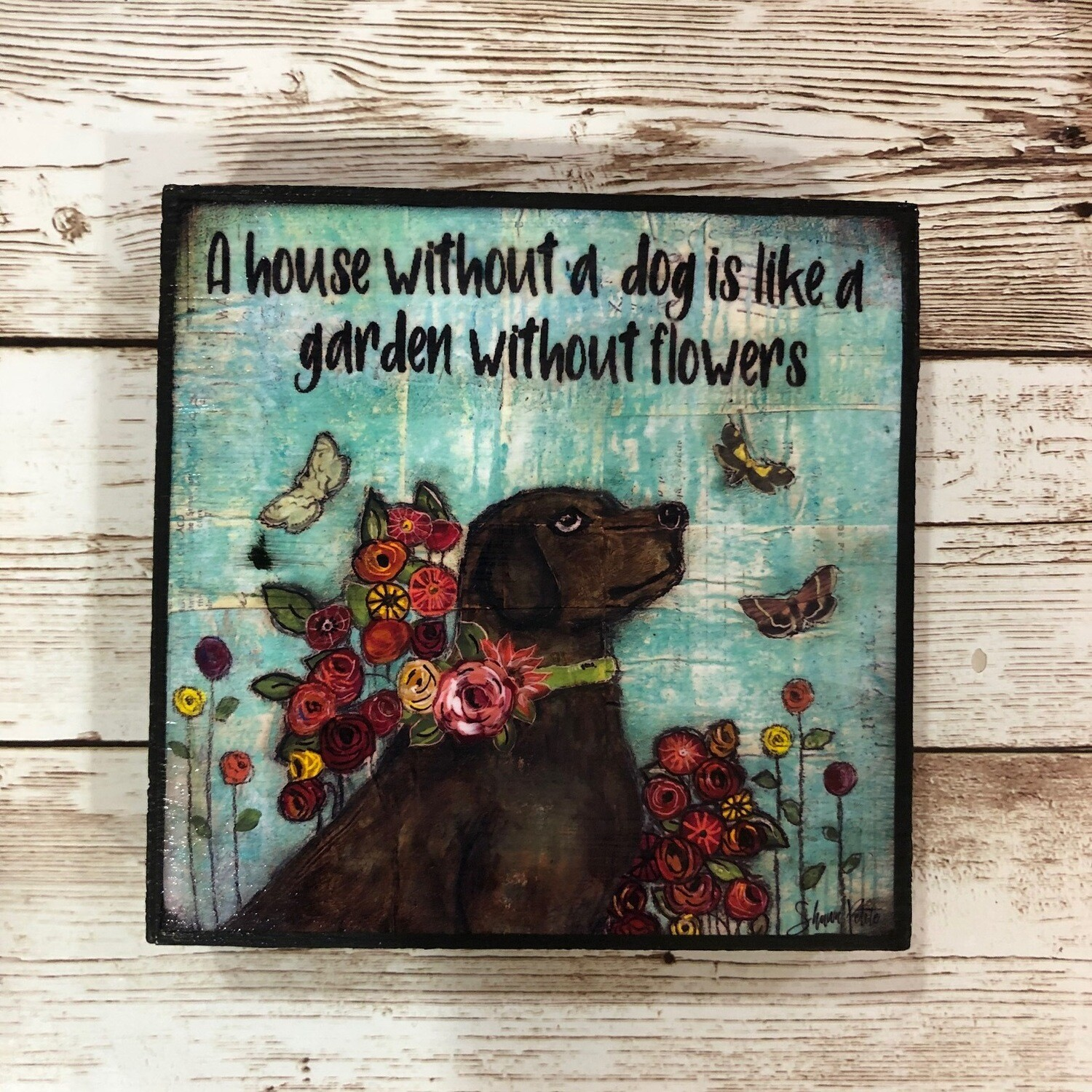 House Without A Dog Print on Wood 4x4 Clearance