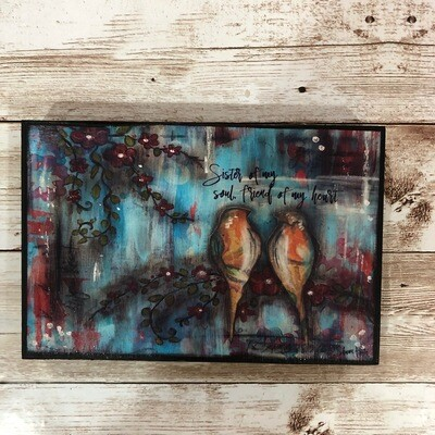 Sister Of My Soul Print on Wood 4x6 Clearance
