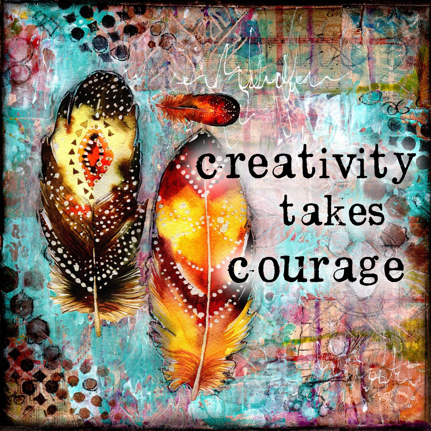 """""""Creativity takes Courage"""" Print on Wood 4x4 Overstock"""