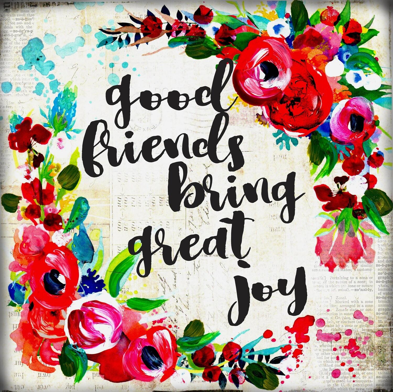 """Good friends bring great joy"" flowers Print on Wood 4x4 Overstock"