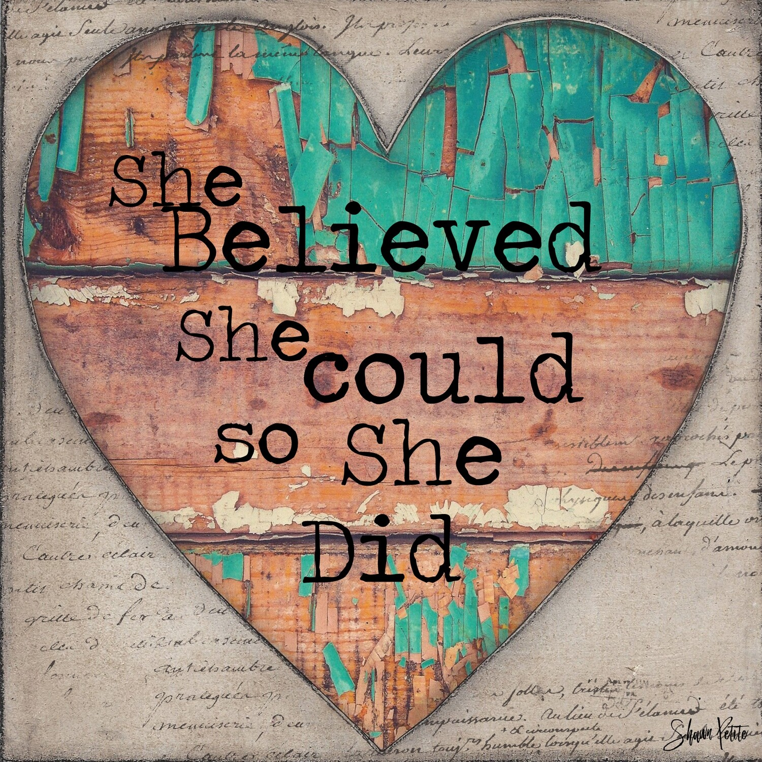 """She believed she could so she did"" heart Print on Wood 4x4 Overstock"