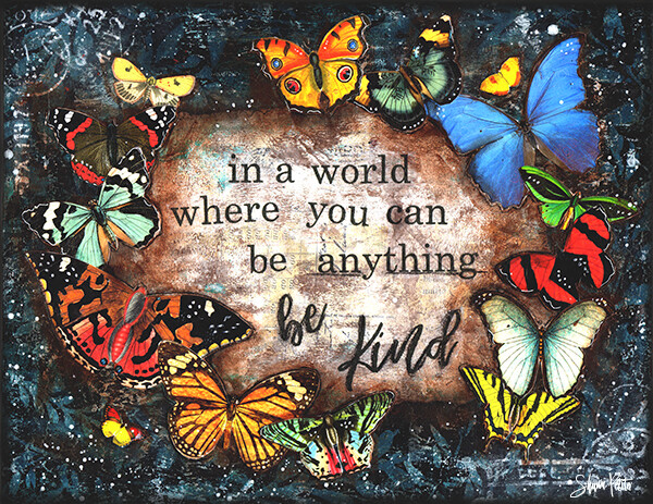 """In a world where you can be anything be kind"" Print on Wood 6x4 Overstock"