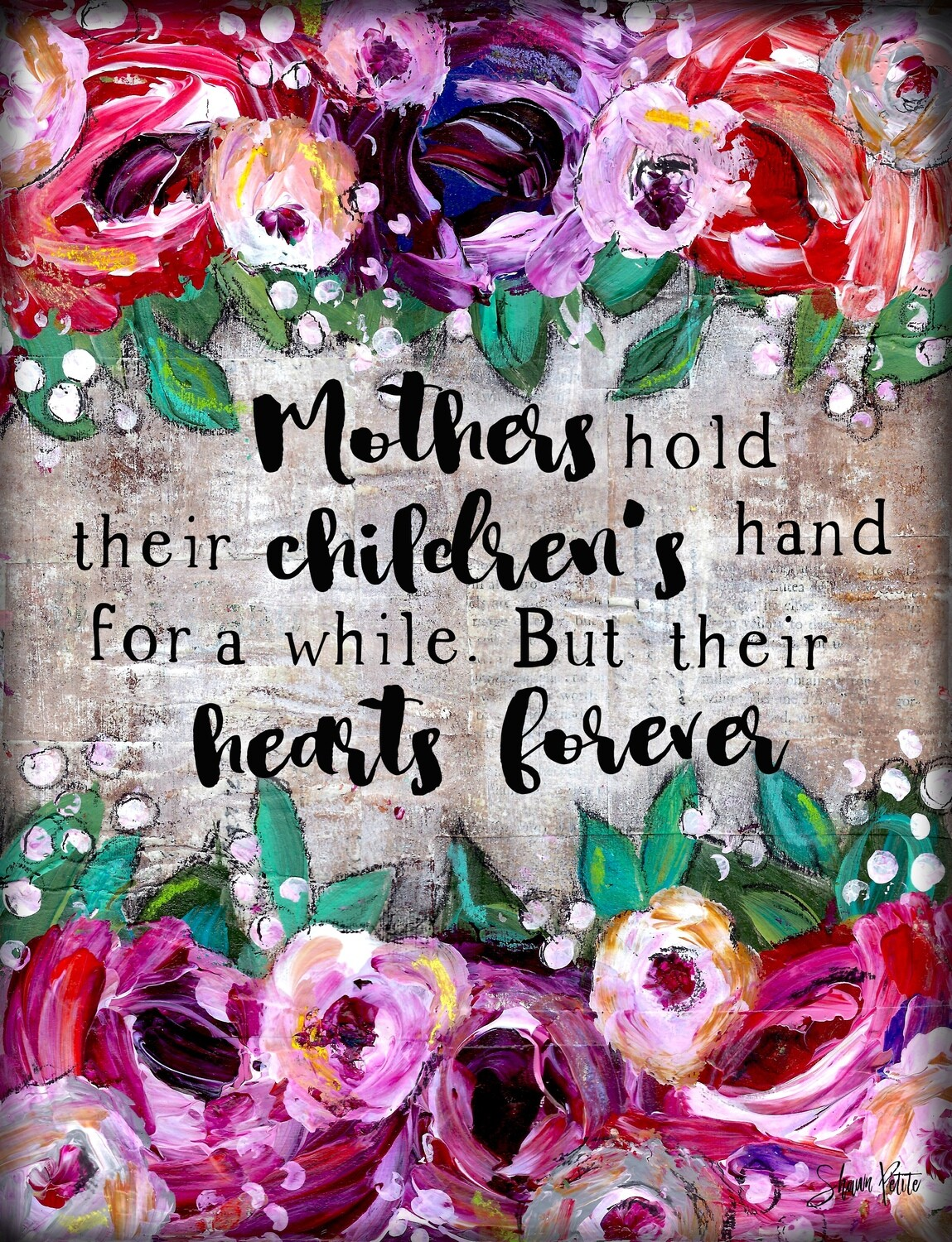 """""""Mothers hold their children's hand for a while"""" Print on Wood 5x7 Overstock"""