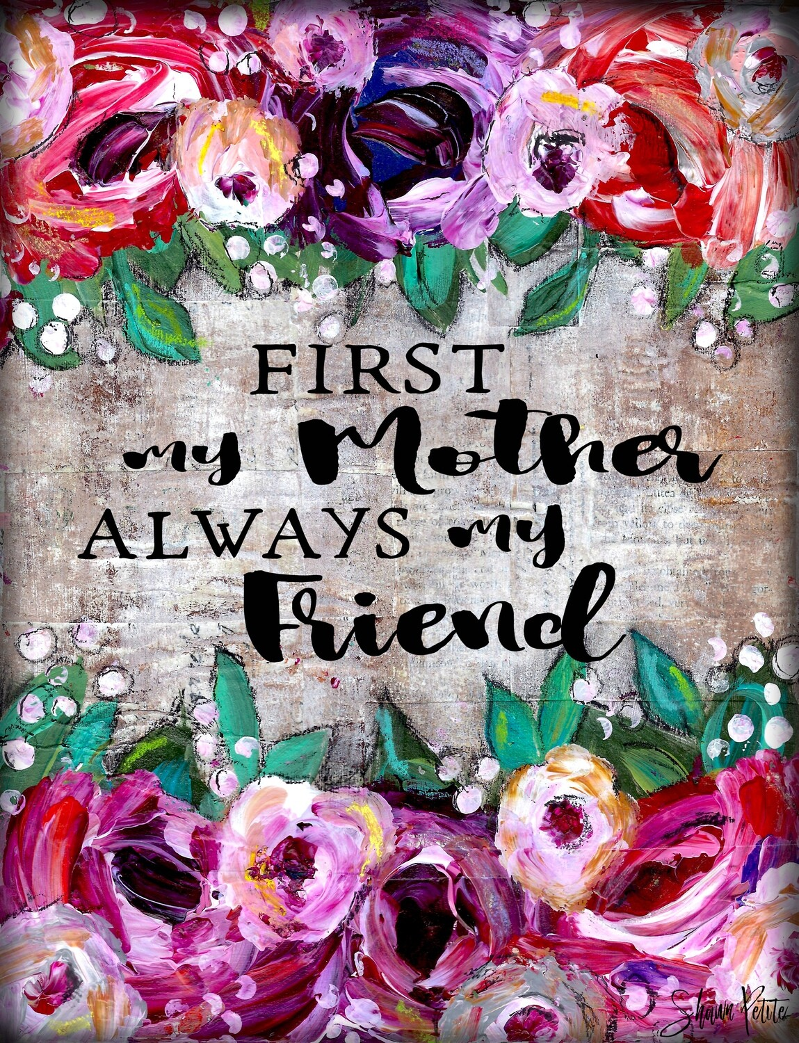 """""""First a Mother always my Friend"""" Print on Wood 5x7 Overstock"""