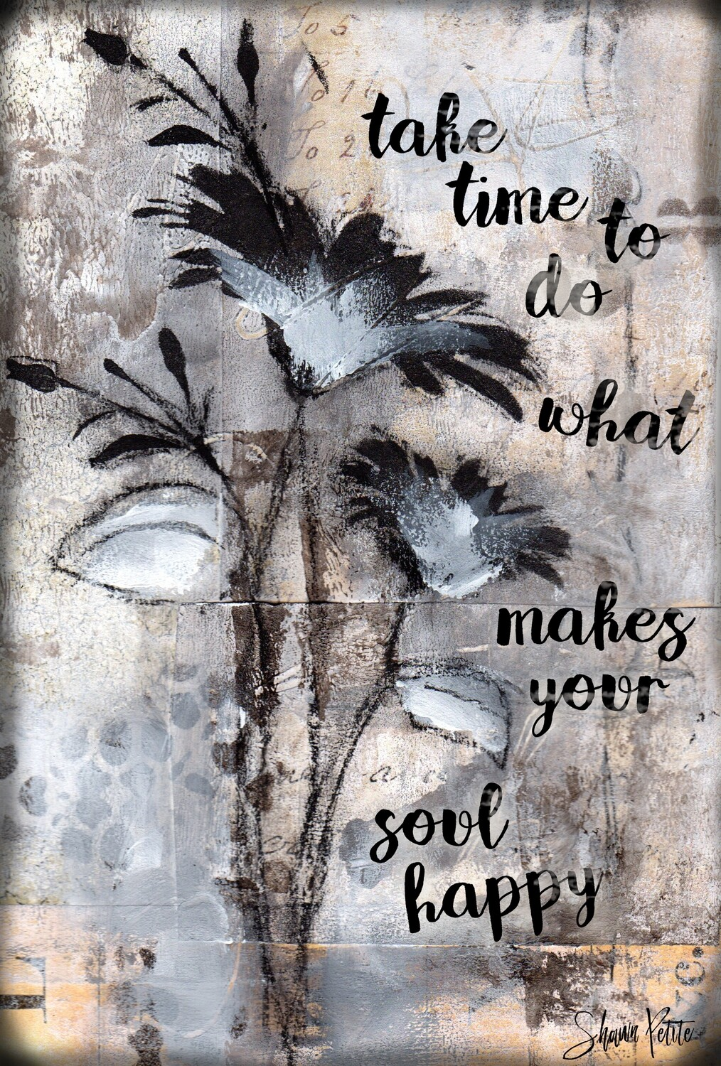 """""""Take time to do what makes your soul happy"""" Print on Wood 5x7 Overstock"""