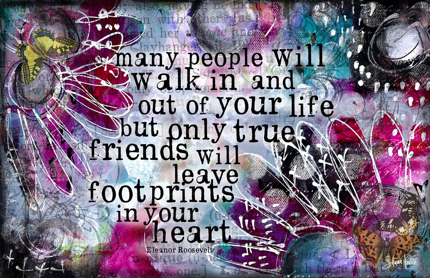 """Many people will walk in and out of your life"" Print on Wood 7x5 Overstock"