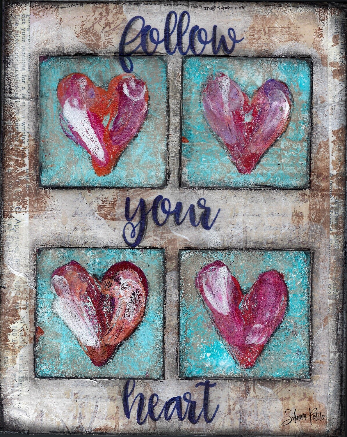 """Follow your heart"" Print on Wood 5x7 Overstock"