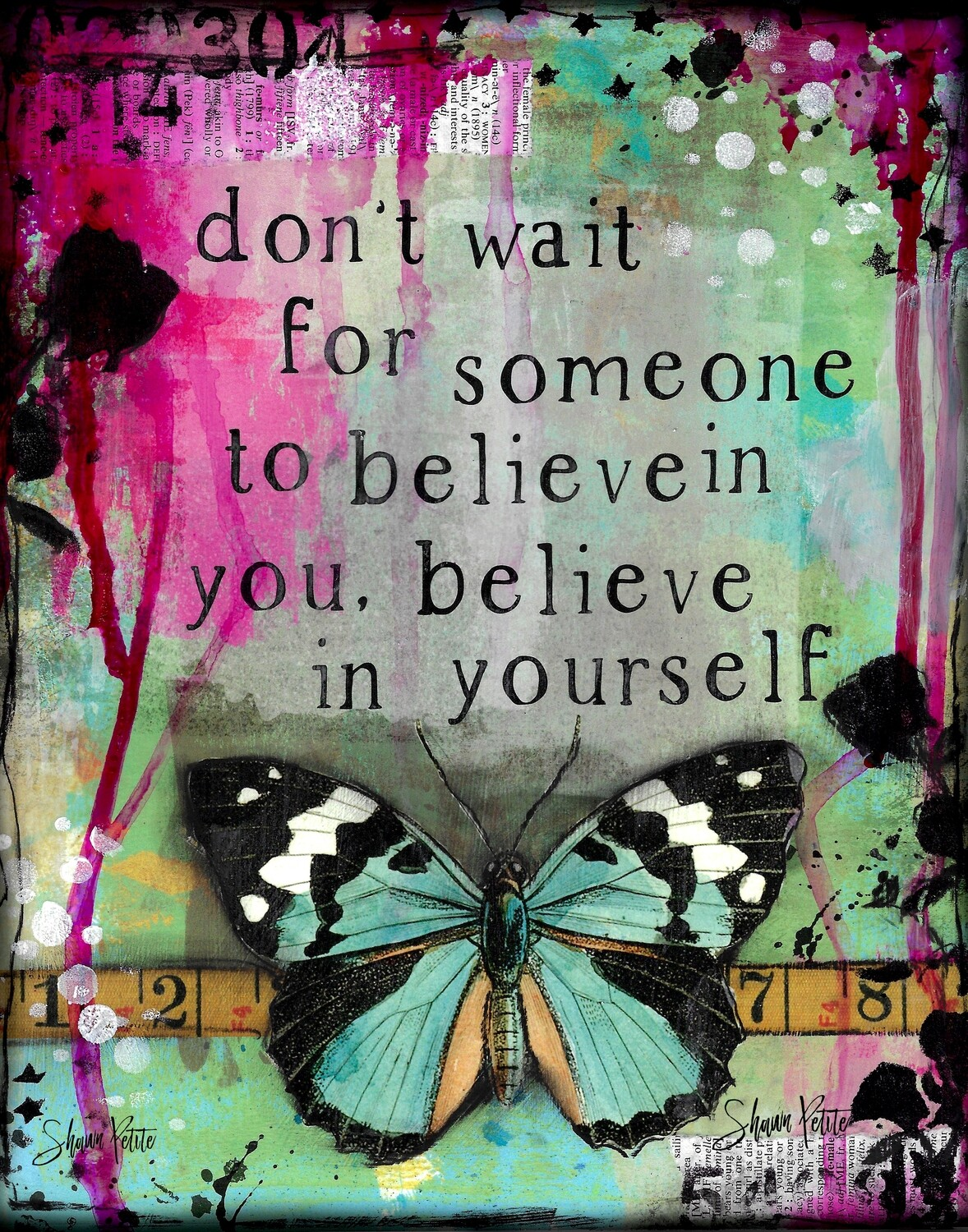 """""""Don't wait for someone to believe in you"""" Print on Wood 5x7 Overstock"""