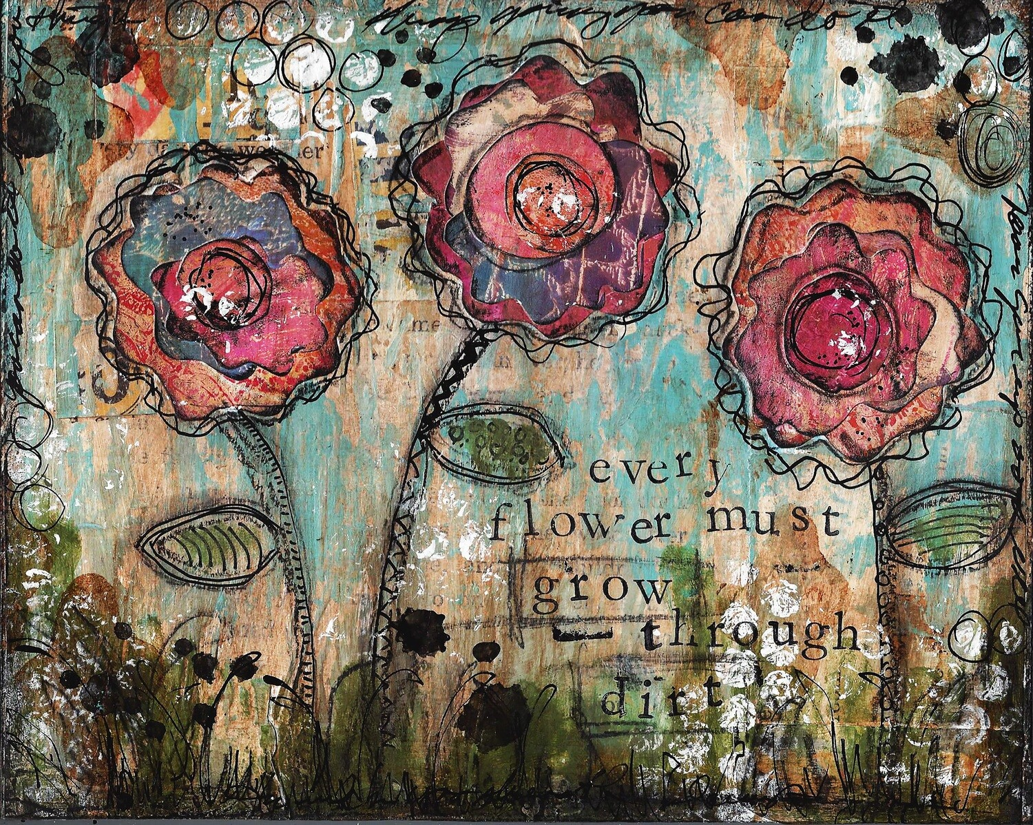 """Every flower must grow through dirt"" Print on Wood 7x5 Overstock"
