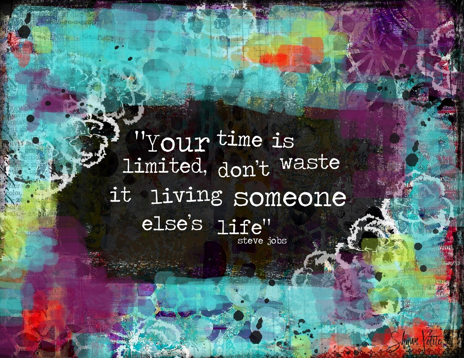 """""""Your time is limited, don't waste it living someones else's life"""" Print on Wood 7x5 Overstock"""