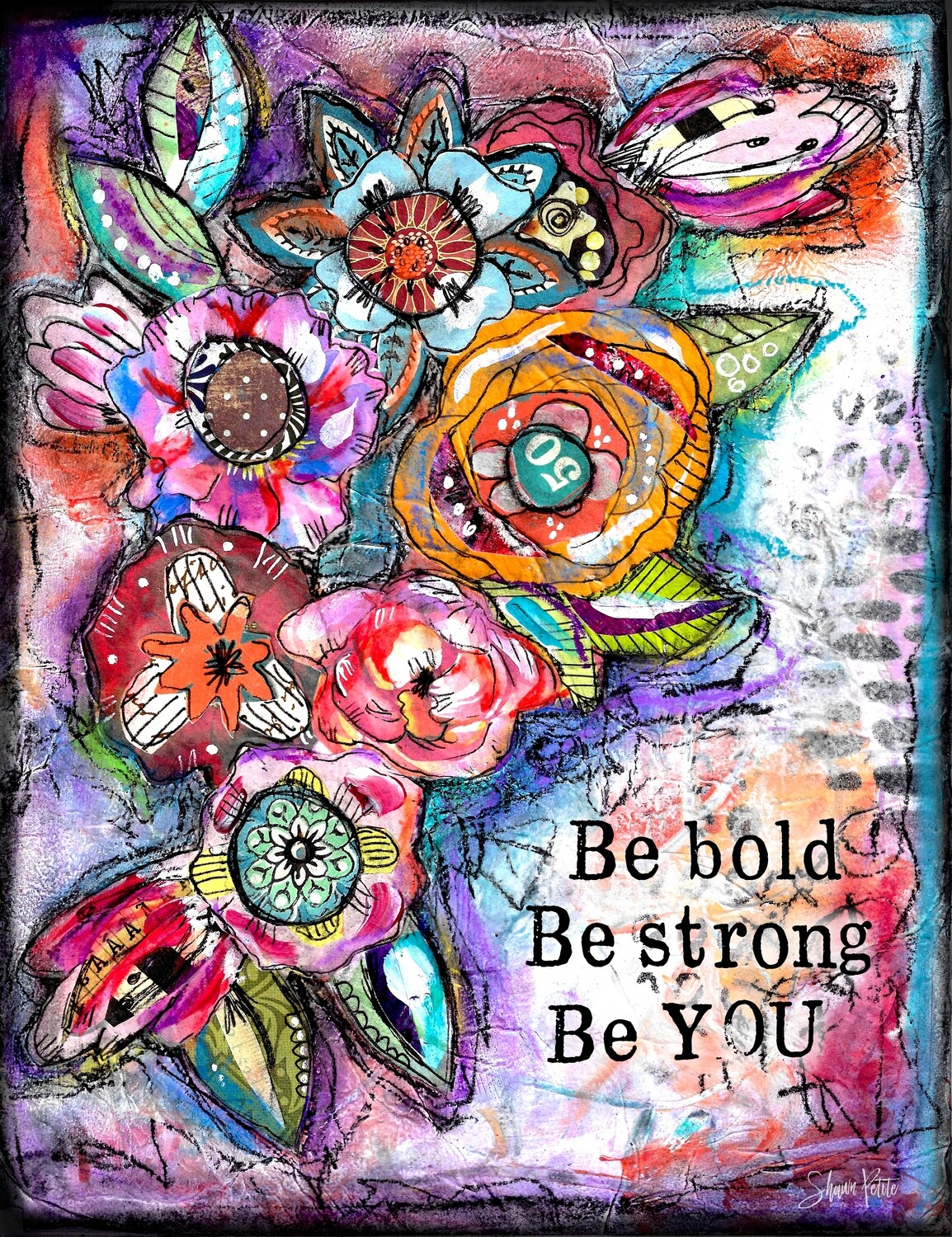 """""""Be bold, be strong, be you"""" Print on Wood 5x7 Overstock"""