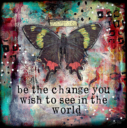 """Be the change you wish to see in the world"" butterfly Print on Wood 6x6 Overstock"