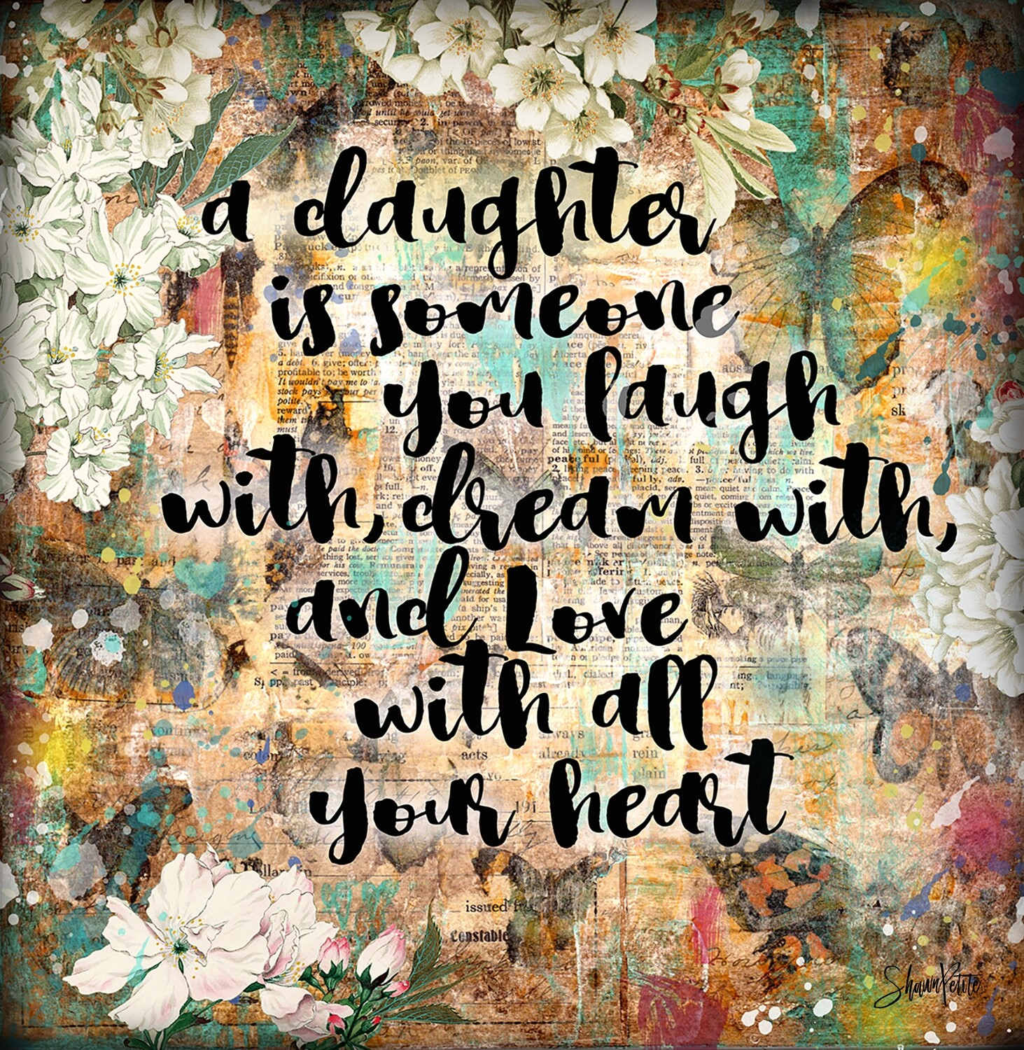 """A daughter is someone you laugh with, dream with, and love with all your heart"" butterfly Print on Wood 6x6 Overstock"