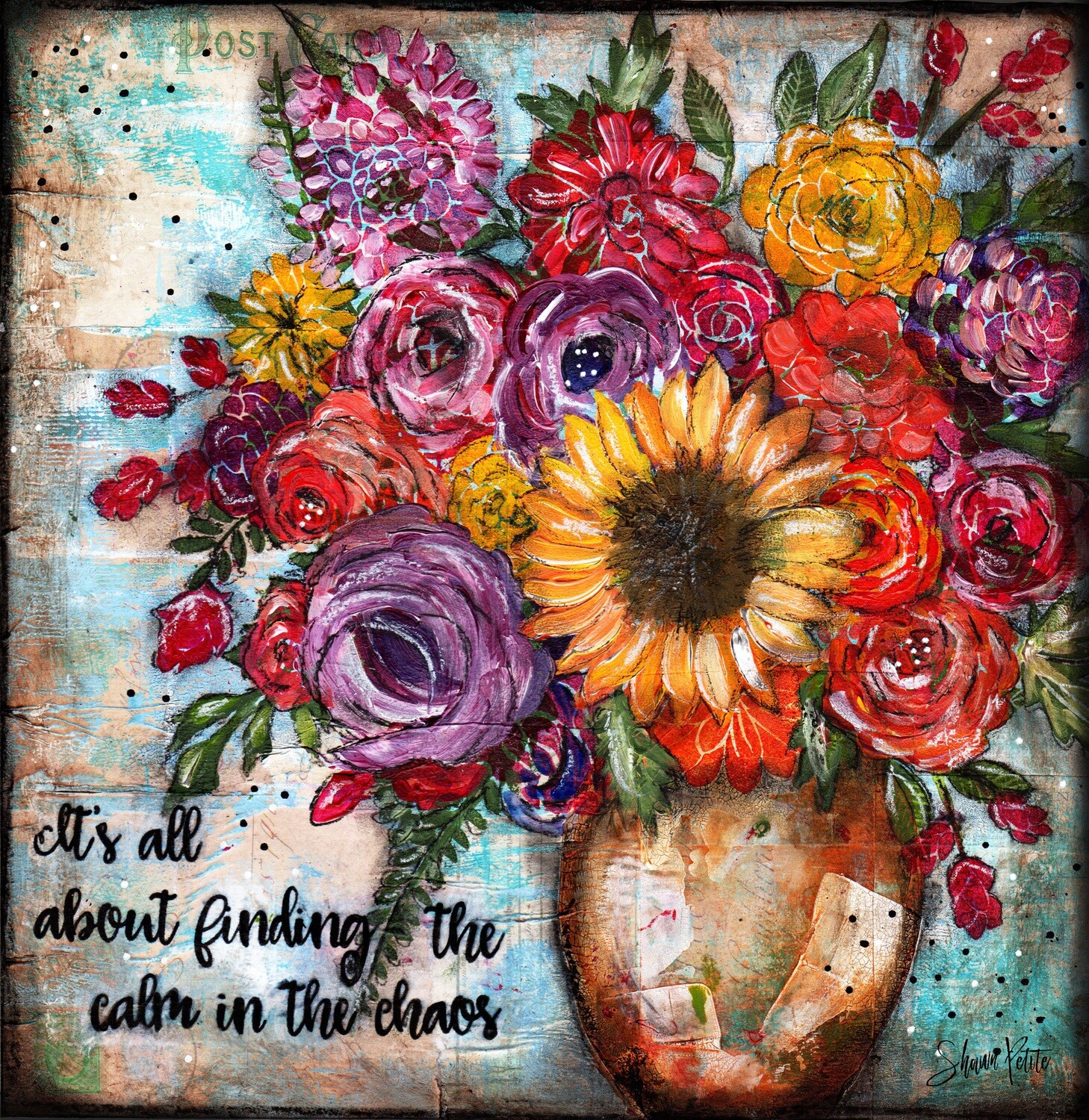 """It's all about finding the calm in the chaos"" bright sunflower Print on Wood 6x6 Overstock"