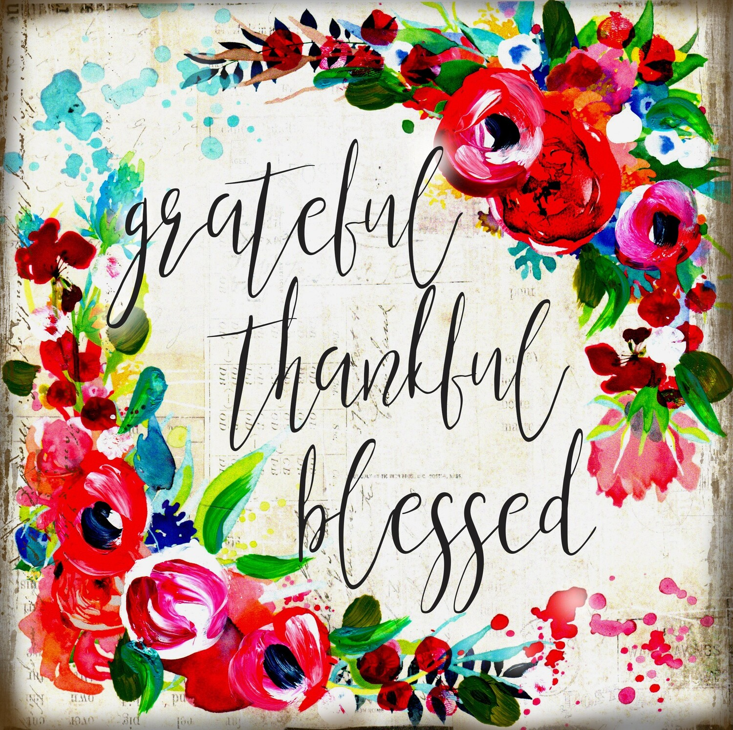 """Grateful, Thankful, Blessed"" floral Print on Wood 12x12 Overstock"