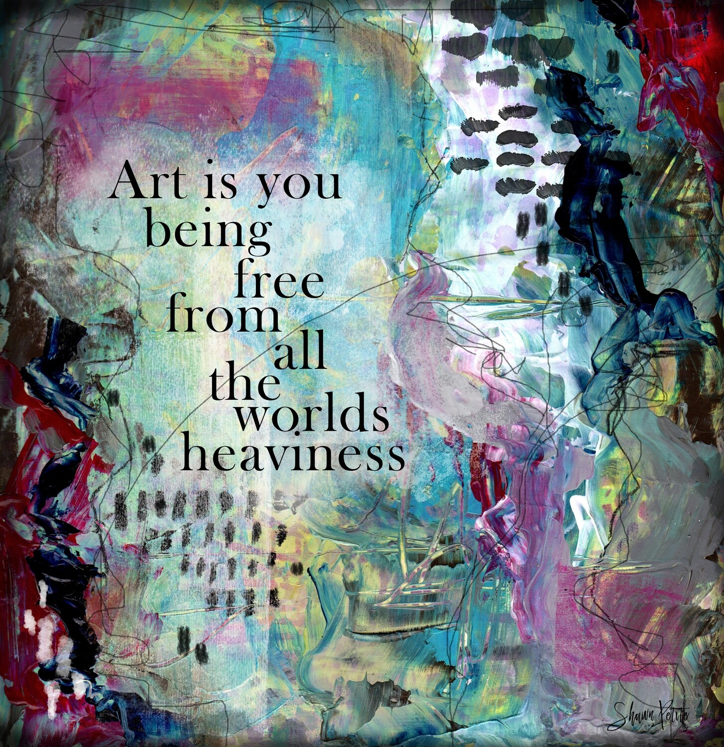 Art is you being free, digital instant download