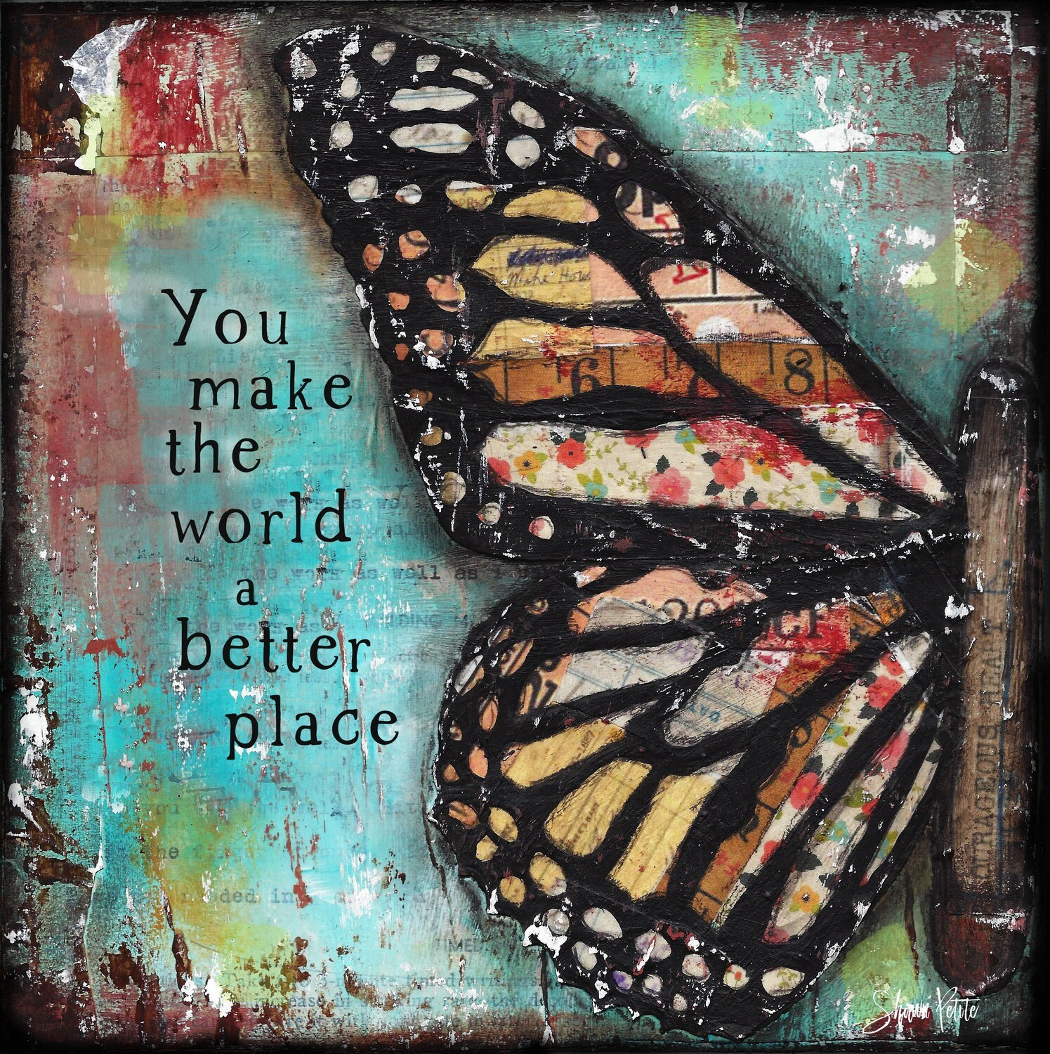 """""""You make the World a better Place"""" flower Print on Wood 6x6 Overstock"""