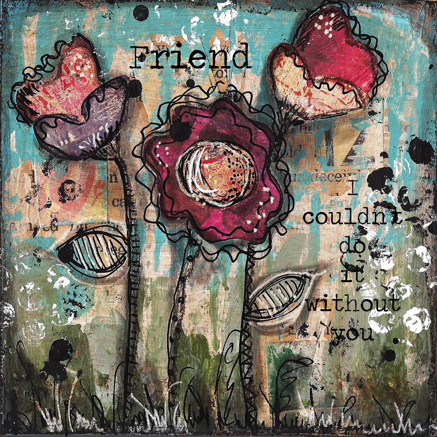 Friend I couldn't do It Without you Print on Wood 6x6 Overstock