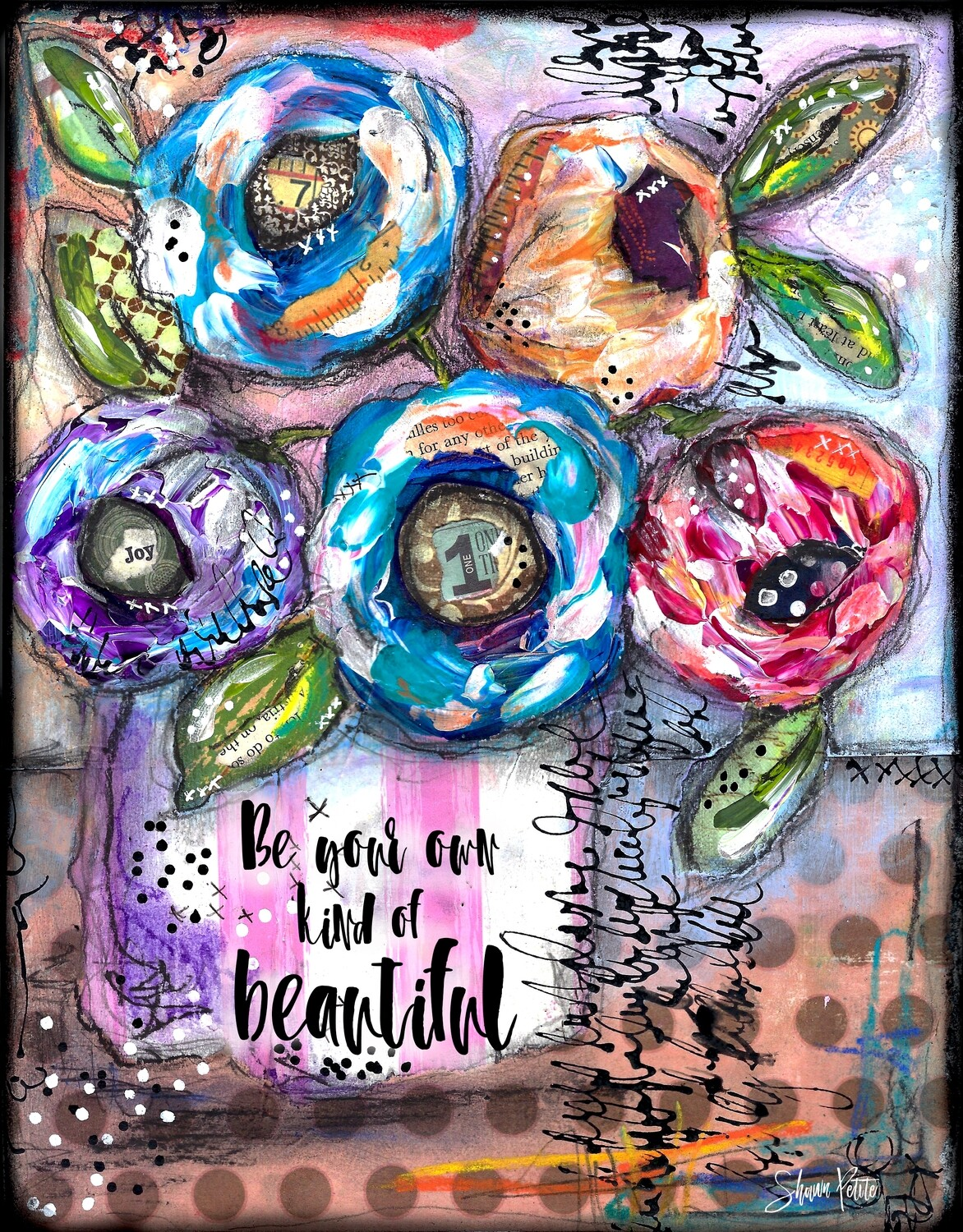 """""""Be your own kind of beautiful flower vase"""" Print on Wood 4x6 Overstock"""