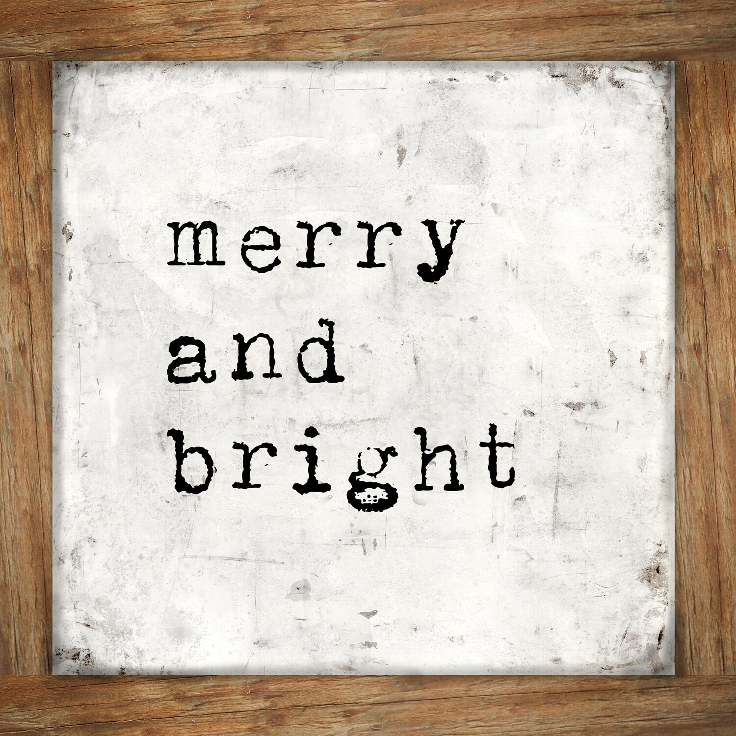 """""""Merry and bright wood frame"""" print on Wood 4x4 Overstock"""