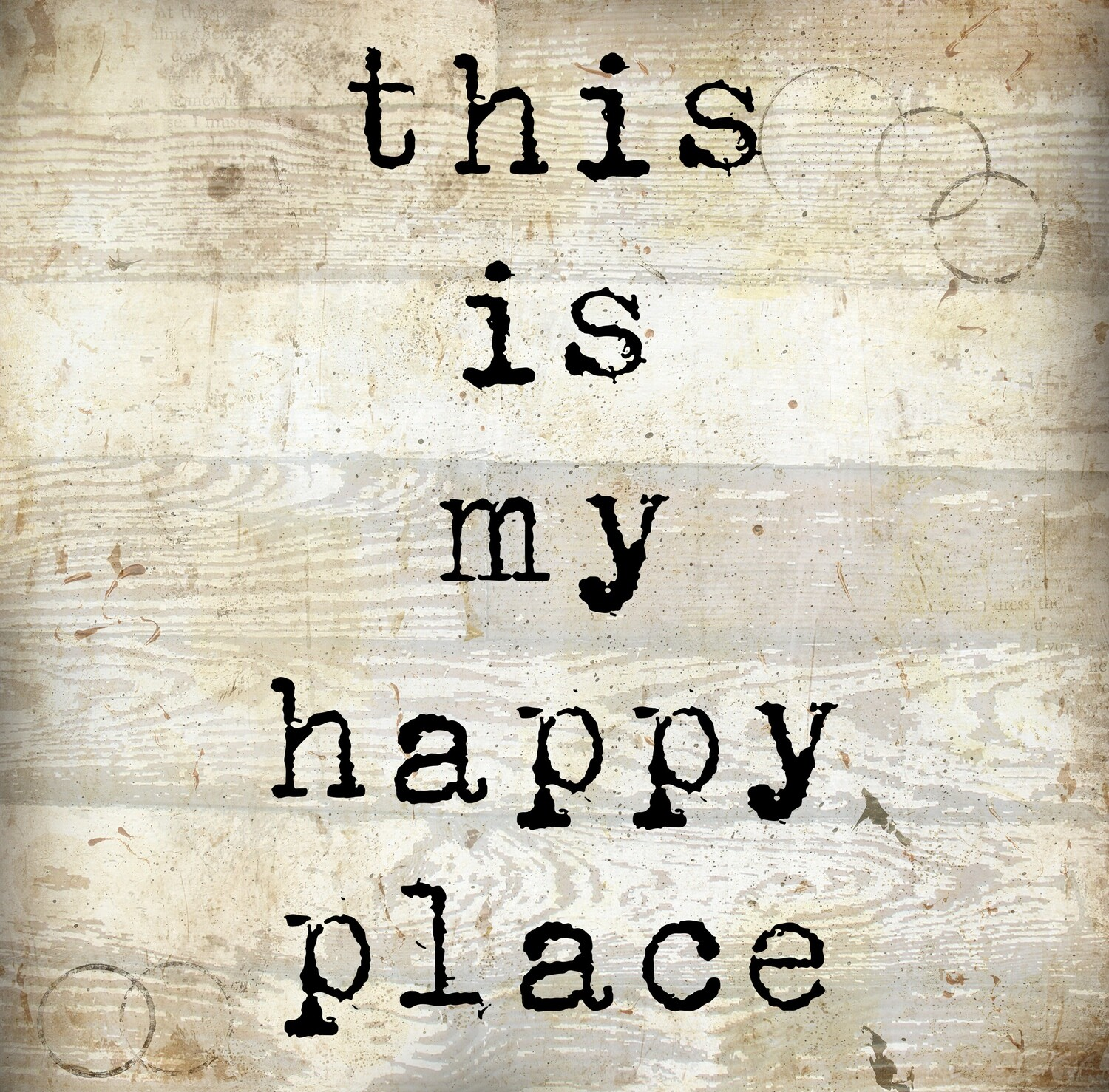 """""""This is my happy place"""" black and white print on Wood 4x4 Overstock"""