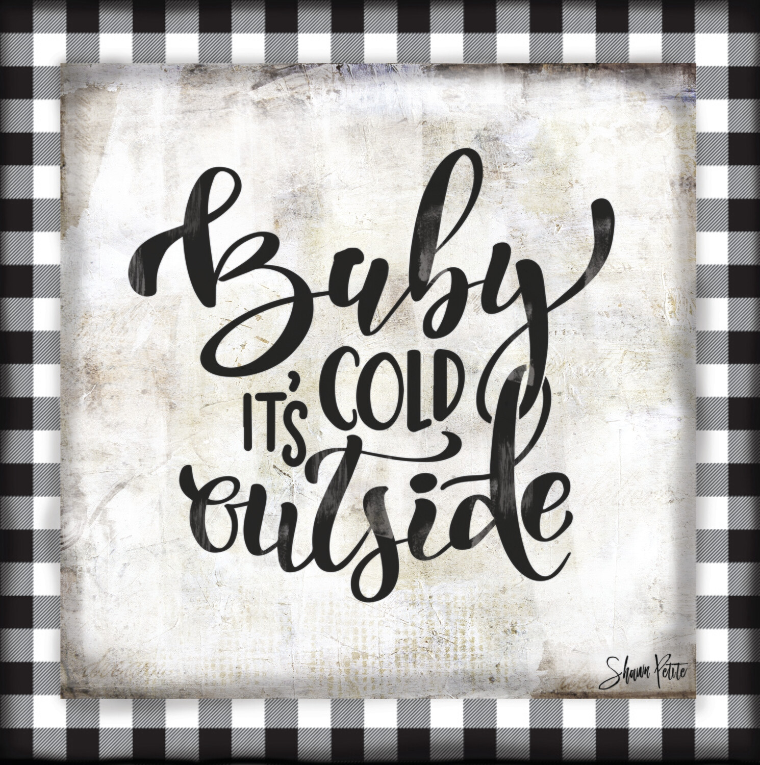 """""""Baby it's cold outside"""" black and white plaid print on Wood 4x4 Overstock"""