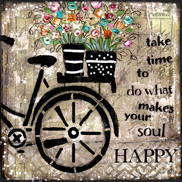 """Take time to do what makes your soul happy"" Print on Wood 4x4 Overstock"