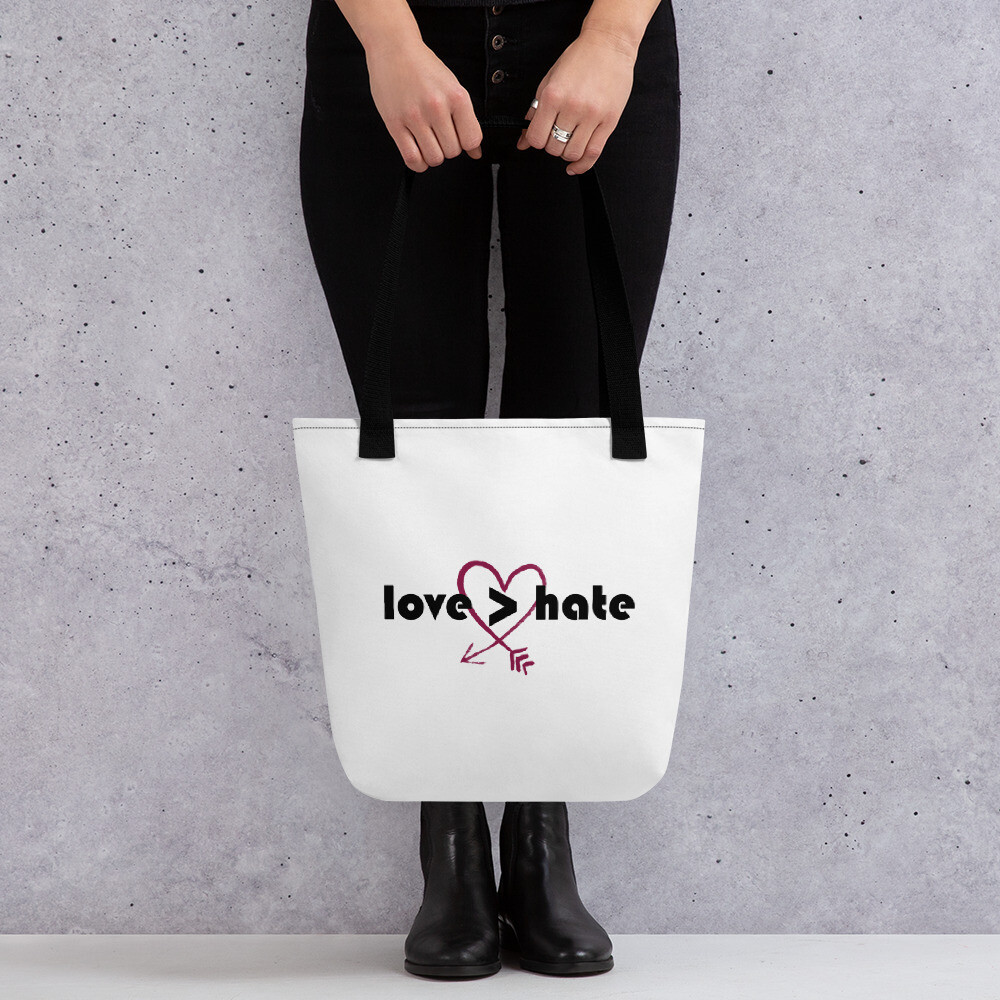 Love is greater than hate Tote bag