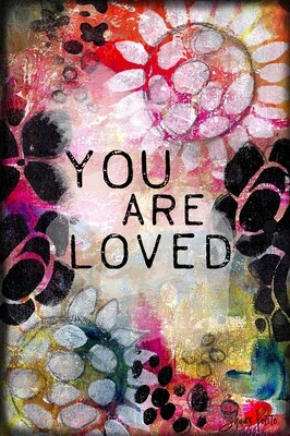 You are loved, digital instant download