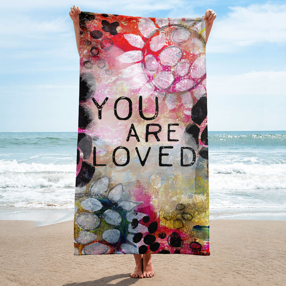 You are Loved Beach Towel