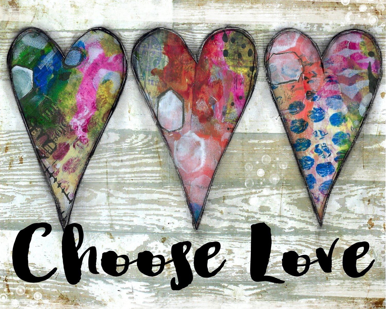 """Choose Love"" hearts Print on Wood and Print to be Framed"