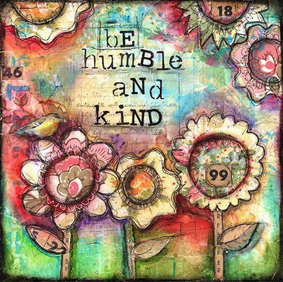 """""""Be humble and Kind"""" Print on Wood and Print to be Framed"""