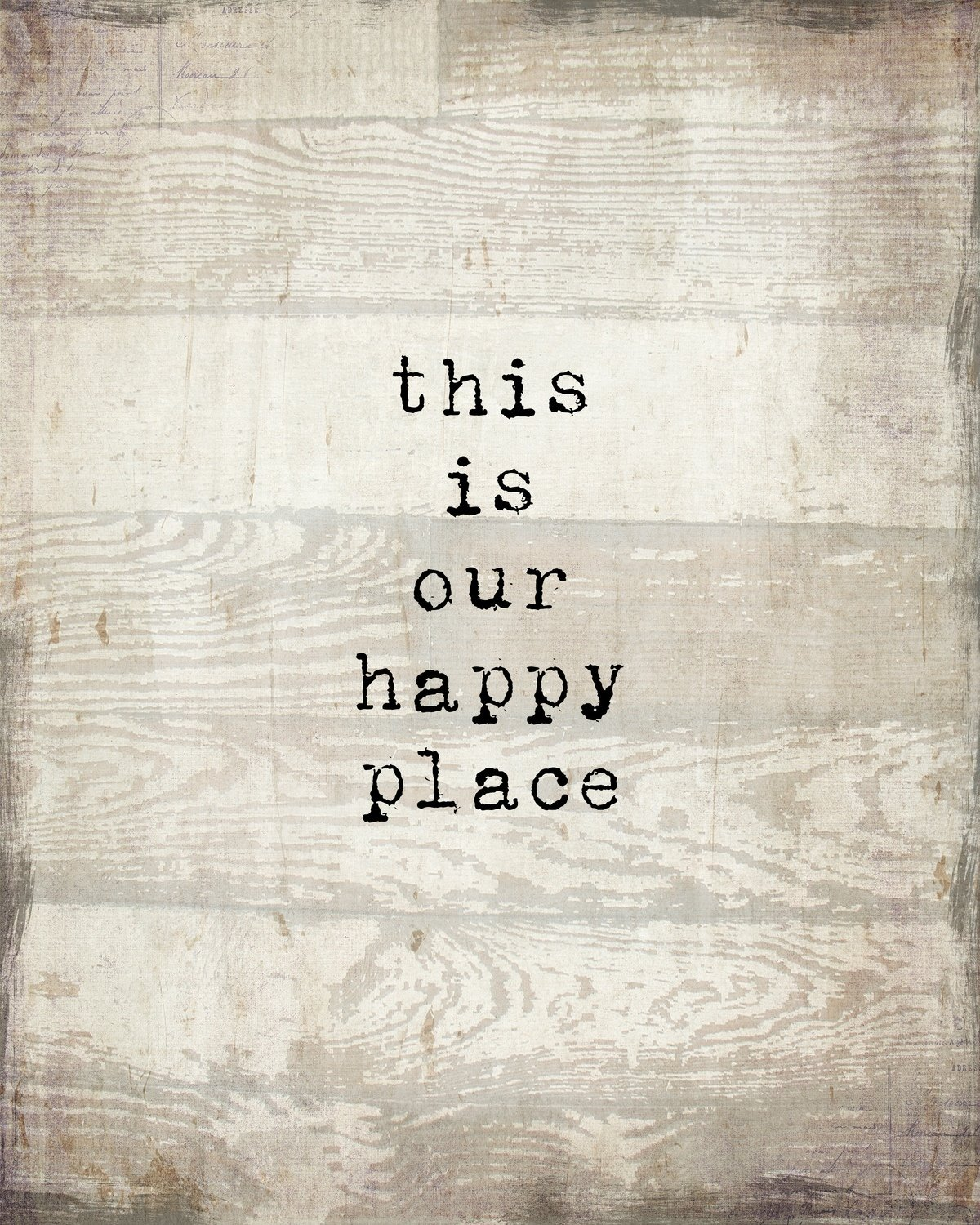 """This is our Happy Place"" Print on Wood and Print to be Framed"