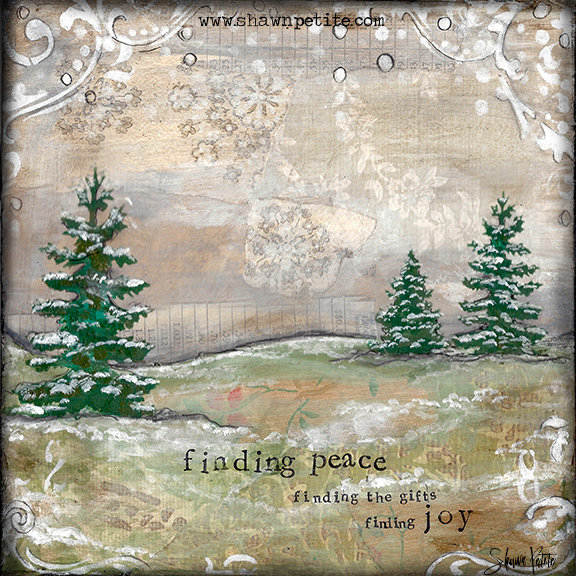 """Finding Peace, Finding the gifts, finding Joy"" Print on Wood and Print to be Framed"