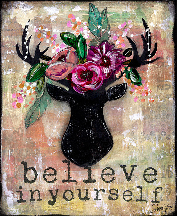 """Believe in Yourself"" Print on Wood and Print to be Framed"