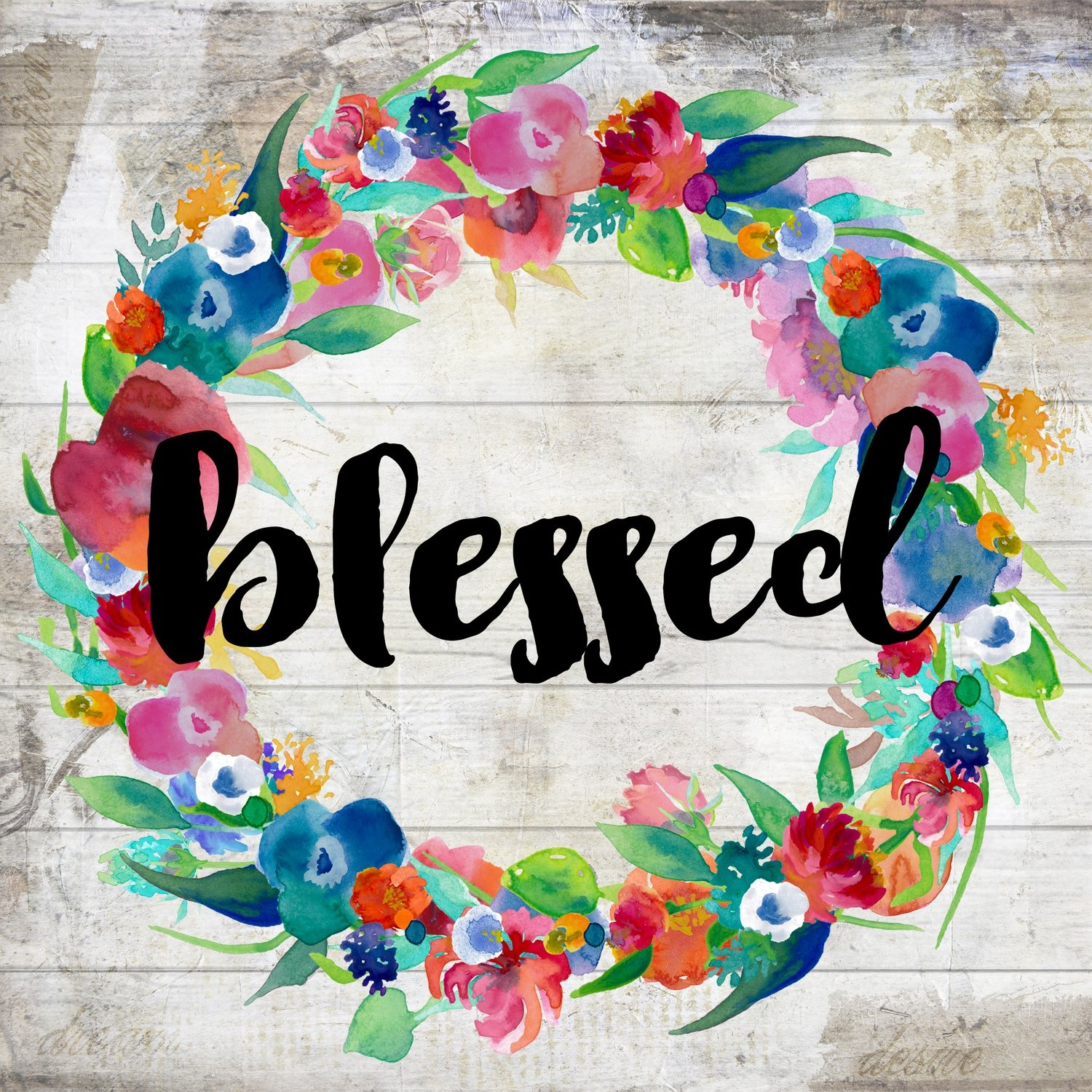 """Blessed"" bright flower wreath 4x4 print on wood clearance"