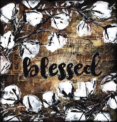 """""""Blessed"""" rustic cotton, Print on Wood and Print to be Framed"""
