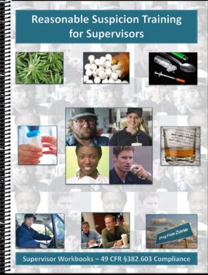 Reasonable Suspicion Training for Supervisors Workbook