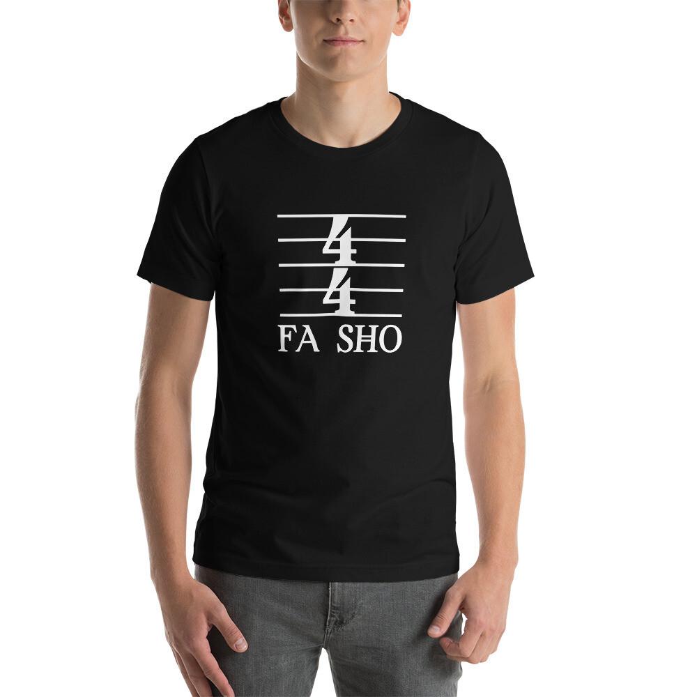 4/4 Fa Sho Short-Sleeve Unisex T-Shirt (Dark)