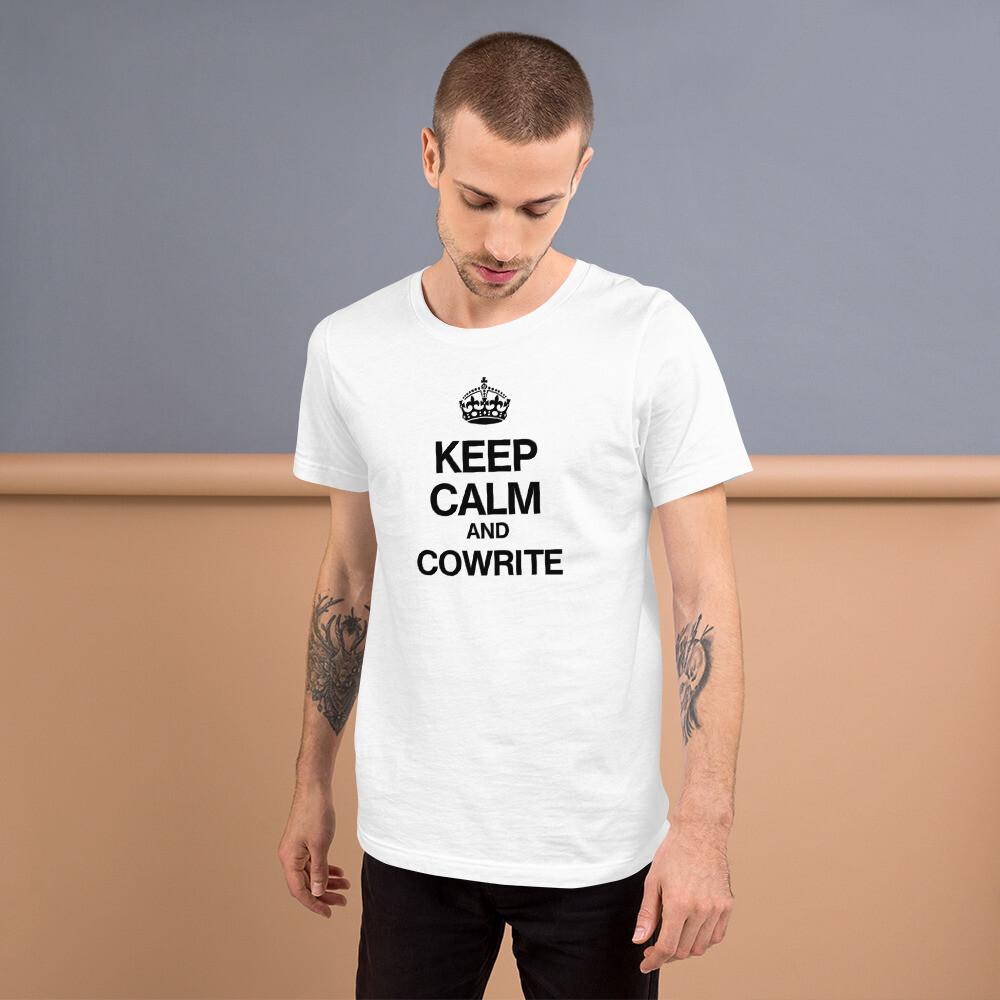 Keep Calm and Cowrite Short-Sleeve Unisex T-Shirt (Light)
