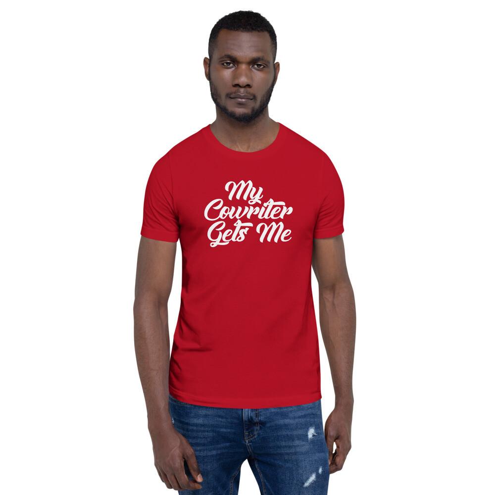 My Cowriter Gets Me Short-Sleeve Unisex T-Shirt- (dark)