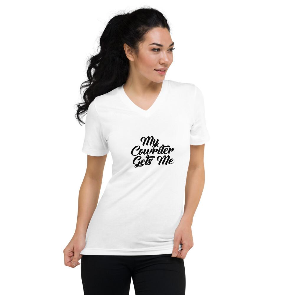 My Co-writer Gets Me Unisex Short Sleeve V-Neck T-Shirt