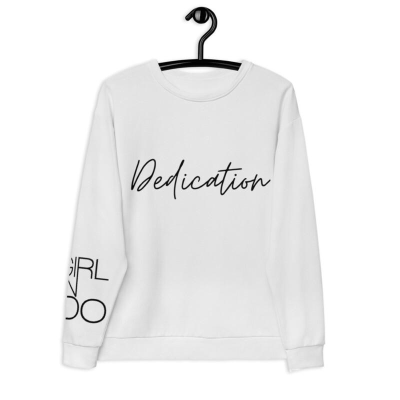 Dedication Girl Can Do Sweatshirt