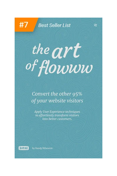 The Art of Flowww: Convert the other 95% of website visitors