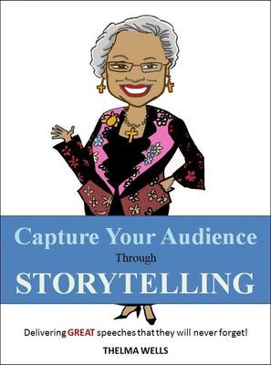 [Gift Package #3] Capture Your Audience Through Storytelling (e-book) + Audio Teaching by Thelma Wells