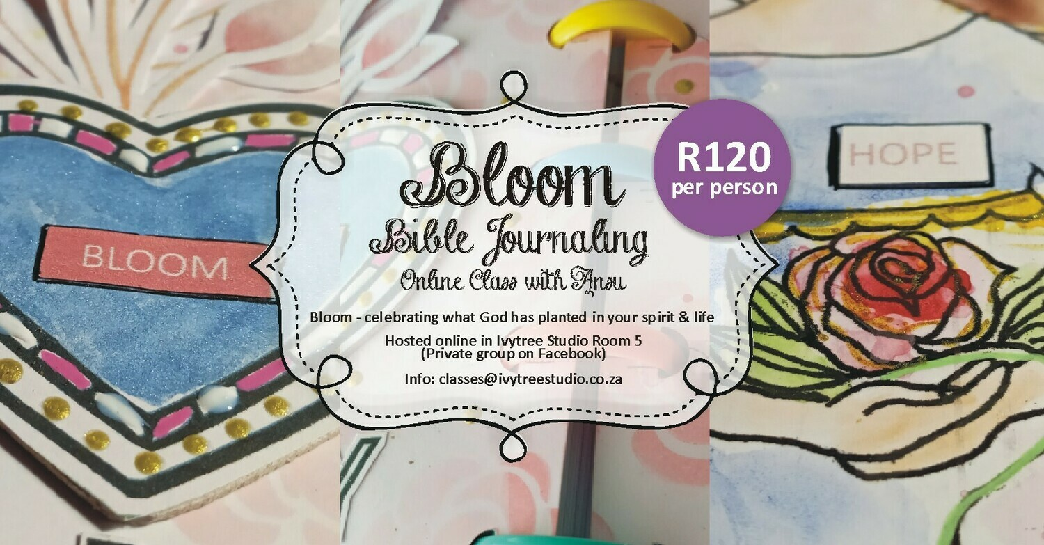 Bloom Bible Journaling Online Class with Ansu - Class release date: 25 September 2020 Theme: Bloom
