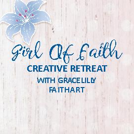 AW/20/CR/GFA/2 - Gracelilly Faith Art Retreat for Creative Christian Women 2021 - Book Now!