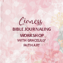 AW/21/GL/L - Lioness Bible Journaling Online Workshop with Gracelilly Faith Art